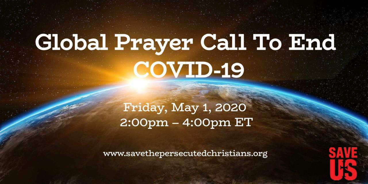 ADVISORY – Join Save the Persecuted Christians for Global Prayer to End COVID-19